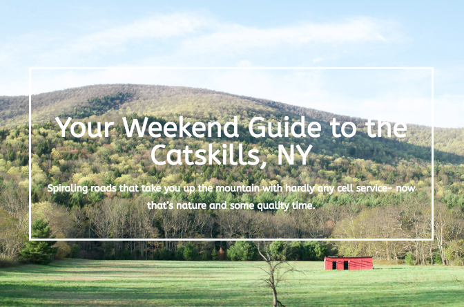 Your Weekend Guide to the Catskills, NY